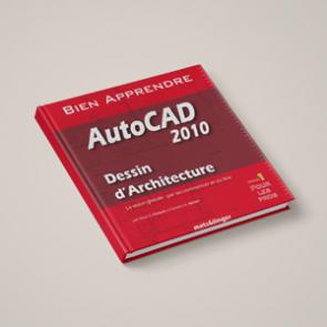 Couverture Livre AutoCAD 2010 - formation Dessin d'Architecture pour les professionnels
